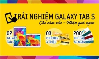 Chơi để nhận miễn phí Samsung Galaxy Tab S