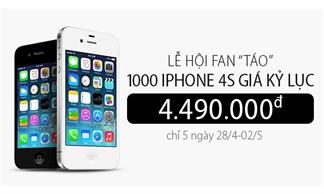 1000 iPhone 4S giá kỷ lục 4.490.000đ