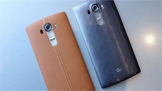 [Đánh giá] LG G4, smartphone 'xịn' nhất từ trước tới nay của LG