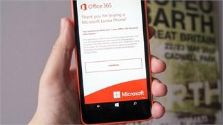 Hướng dẫn nhận bản quyền miễn phí bộ Office 365 Personal cho Lumia 640 và 640 XL