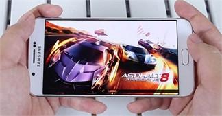 Review khả năng chiến game 'khủng' trên Samsung Galaxy A8