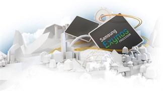 Samsung sẵn sàng thay đổi toàn diện chip Exynos