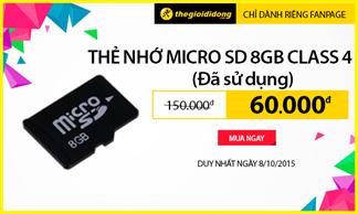 Thẻ nhớ MicroSD 8GB Class 4 đã sử dụng giá siêu sốc chỉ 60.000đ