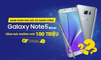 Chúc mừng 3 khách hàng may mắn trúng thưởng Điện thoại Galaxy Note 5 Silver