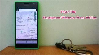 Mẹo giúp truy tìm điện thoại Windows Phone thất lạc của bạn